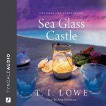 Sea Glass Castle, T. I. Lowe