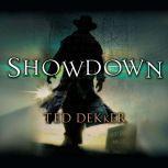 Showdown The Books of History Chronicles, Ted Dekker
