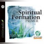 A Spiritual Formation Primer, Richella Parham