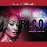 R.I.C.O., C.J. Hudson