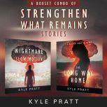 Strengthen What Remains Stories Combo Pac, Kyle Pratt