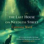 The Last House on Needless Street, Catriona Ward