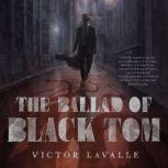 The Ballad of Black Tom, Victor LaValle