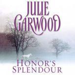 Honor's Splendour, Julie Garwood