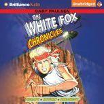 The White Fox Chronicles, Gary Paulsen