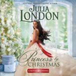 A Princess by Christmas, Julia London