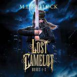 Lost Camelot, M.L. Bullock