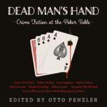 Dead Man's Hand Crime Fiction at the Poker Table, Otto Penzler