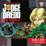 Judge Dredd Crime Chronicles 1.4 Double Zero, James Swallow
