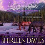 Rogue Rapids, Shirleen Davies