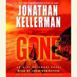 Gone An Alex Delaware Novel, Jonathan Kellerman