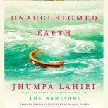 Unaccustomed Earth Stories, Jhumpa Lahiri