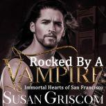 Rocked by a Vampire, Susan Griscom