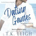 Dating Games, T.K. Leigh