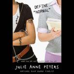 Define Normal, Julie Anne Peters