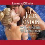 The Scoundrel and the Debutante, Julia London