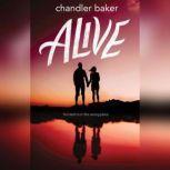 Alive, Chandler Baker