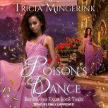 Poison's Dance, Tricia Mingerink