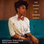 The Secret Lives of Church Ladies, Deesha Philyaw
