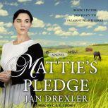 Mattie's Pledge, Jan Drexler