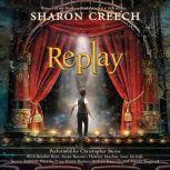 Replay, Sharon Creech