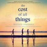 The Cost of All Things, Maggie Lehrman