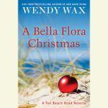 A Bella Flora Christmas, Wendy Wax