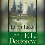Loon Lake, E.L. Doctorow