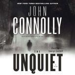 Unquiet, John Connolly