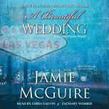 A Beautiful Wedding, Jamie McGuire