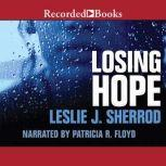 Losing Hope, Leslie J. Sherrod