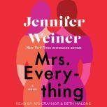 Mrs. Everything A Novel, Jennifer Weiner