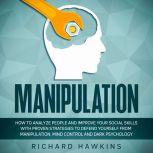 Manipulation, Richard Hawkins