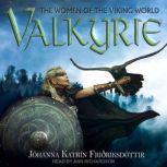 Valkyrie The Women of the Viking World, Johanna Katrin Frioriksdottir