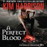 A Perfect Blood, Kim Harrison