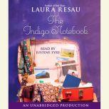 The Indigo Notebook, Laura Resau