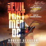 The Evil That Men Do, Robert Gleason