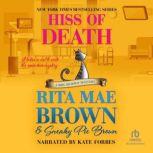 Hiss of Death, Rita Mae Brown