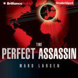 The Perfect Assassin, Ward Larsen