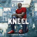 Kneel, Candace Buford