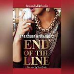 The End of the Line, Treasure Hernandez