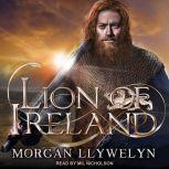 Lion of Ireland, Morgan Llywelyn