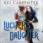 Lucifer's Daughter, Kel Carpenter