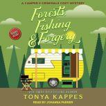 Forests, Fishing, & Forgery, Tonya Kappes