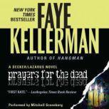 Prayers for The Dead A Peter Decker/Rina Lazarus Novel, Faye Kellerman