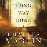 Long Way Gone, Charles Martin