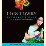 Gathering Blue, Lois Lowry