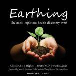 Earthing The Most Important Health Discovery Ever?, Clinton Ober