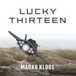 Lucky Thirteen, Marko Kloos
