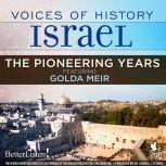 Voices of History Israel: The Pioneering Years, Oved Ben Ami